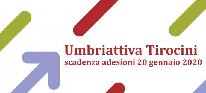 Umbriattiva Tirocini - Scadenza adesioni 20 gennaio 2020
