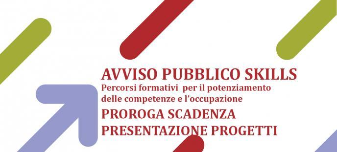 Avviso pubblico skills_proroga scadenza presentazione progetti