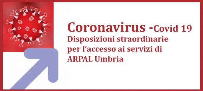 Disposizioni straordinarie per l'accesso ai servizi di ARPAL Umbria