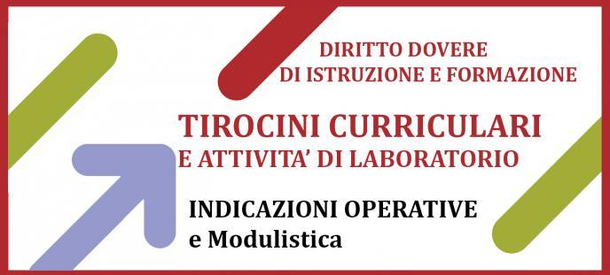 Diritto - dovere istruzione - Tirocini curriculari e attività laboratorio- Indicazioni. operative e modulistica