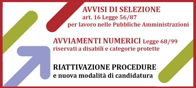 Riattivazione procedure Avviamenti art. 16 e L68_99