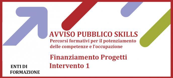 Avviso Pubblico SKILLS  finanziamento progetti interv 1 - Copia