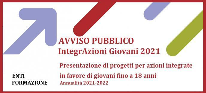 Avviso INTEGRAZIONI GIOVANI 2021