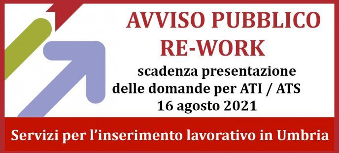 Avviso pubblico RE-WORK  scadenza per ATI / ATS